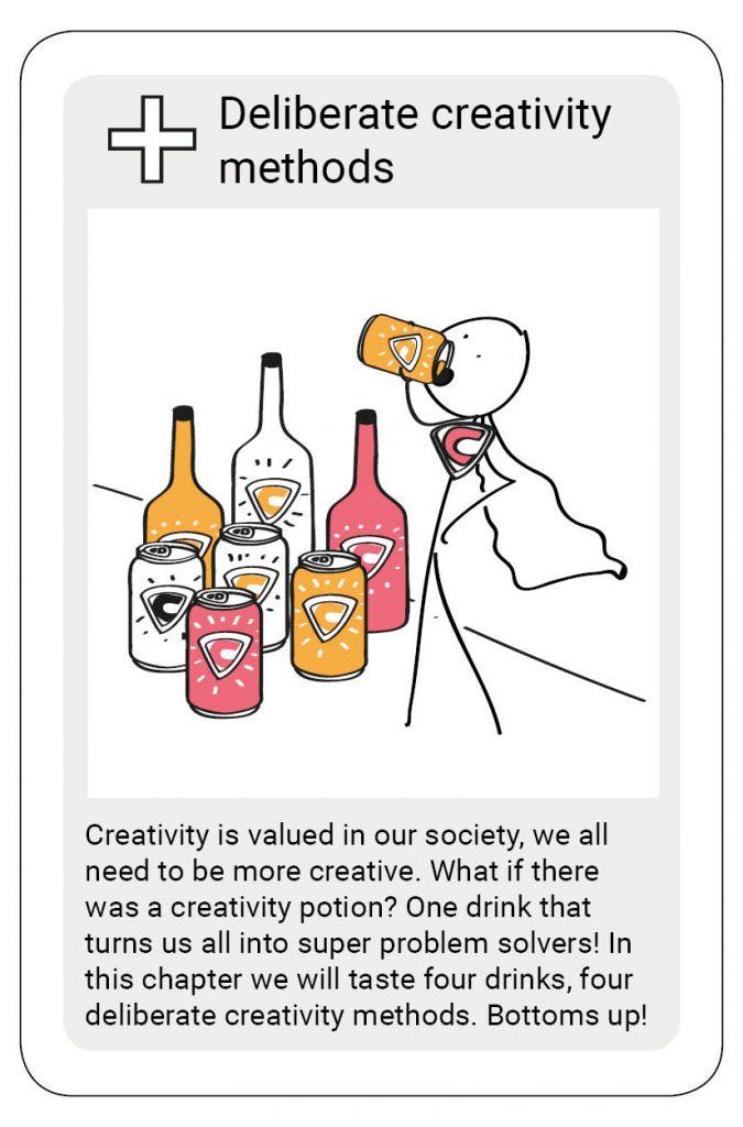 creativity creativity deliberate methods